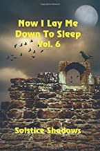 Now I Lay Me Down To Sleep Vol. 6