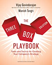 Three-Box Solution Playbook: Tools and Tactics for Creating Your Company's Strategy