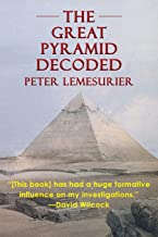 The Great Pyramid Decoded by Peter Lemesurier (1996)