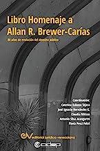 LIBRO HOMENAJE A ALLAN R. BREWER-CAR�AS. 80 años en la evolución del derecho público