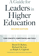 A Guide for Leaders in Higher Education: Core Concepts, Competencies, and Tools