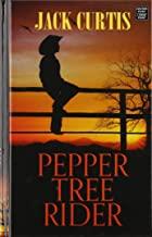 Pepper Tree Rider