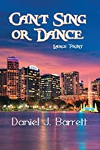 Can't Sing or Dance ~ Large Print