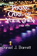 Taking Care of Your Own ~ Large Print
