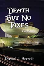 Death But No Taxes ~ Large Print