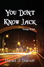 You Don't Know Jack ~ Large Print