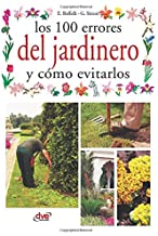 Los 100 errores del jardinero y cómo evitarlos