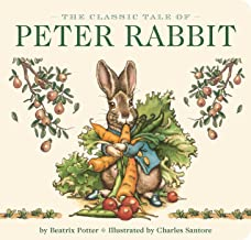 The Classic Tale of Peter Rabbit Board Book (The Revised Edition): Illustrated by #1 New York Times Bestselling Artist, Charles Santore