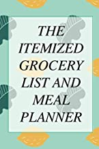 The Itemized Grocery List And Meal Planner