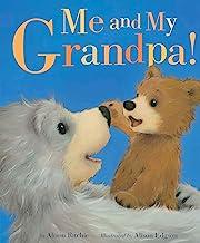 Me and My Grandpa!