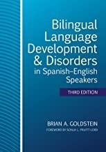 Bilingual Language Development & Disorders in Spanish–English Speakers