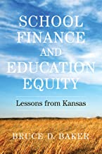 School Finance and Education Equity: Lessons from Kansas
