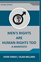 Men's Rights are Human Rights Too: A manifesto