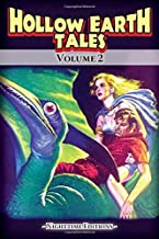 Hollow Earth Tales - Volume 2