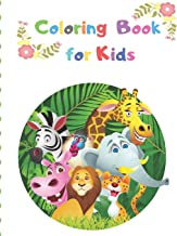 Coloring Book for Kids: My first 100 animals coloring book coloring books for kids,ages 2-4 ages 4-8,boys,girls,toddlers