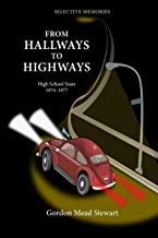 From Hallways to Highways