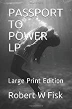 Passport to Power: Large Print Edition