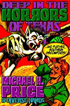 Deep in the Horrors of Texas Book Two: Volume 2