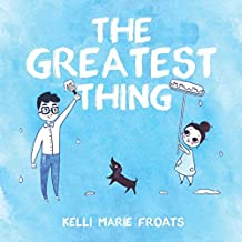 The Greatest Thing: A Chiropractic Children's Book
