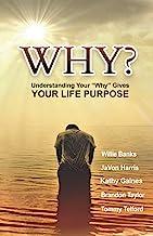 WHY?: Understanding Your