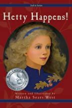 Hetty Happens!: Second in Series: 2