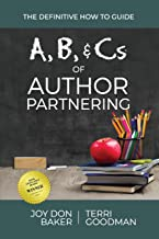 A, B, and Cs of Author Partnering: The Definitive How to Guide