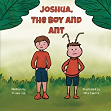 Joshua, The Boy and Ant
