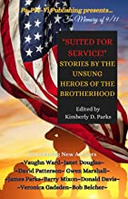 Suited for Service: Stories by the Unsung Heroes of the Brotherhood