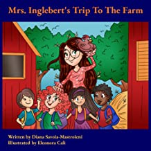 Mrs. Inglebert's Trip To The Farm