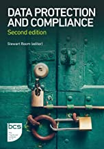 Data Protection and Compliance: Second edition
