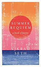Summer Requiem: From the author of the classic bestseller A SUITABLE BOY