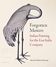 Forgotten Masters: Indian Painting for the East India Company