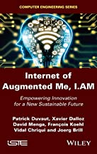 Internet of Augmented Me: Empowering Innovation for a New Sustainable Future
