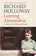 Leaving Alexandria: A Memoir of Faith and Doubt