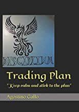 Trading Plan: Keep calm and stick to the plan