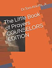 The Little Book of Prayers COUNSELORS EDITION