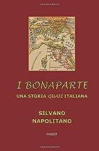 I Bonaparte: Una storia quasi italiana