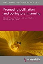 Promoting Pollination and Pollinators in Farming: 126 (Burleigh Dodds Series in Agricultural Science)