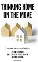 Thinking Home on the Move: A Conversation Across Disciplines