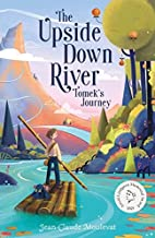 The Upside Down River: Tomek's Story