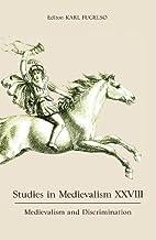 Studies in Medievalism XXVIII: Medievalism and Discrimination: 28