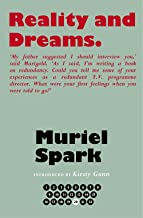 Reality and Dreams (The Collected Muriel Spark Novels)