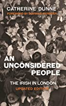 An Unconsidered People: The Irish in London - Updated Edition