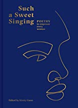 Such a Sweet Singing: Poetry to Empower Every Woman