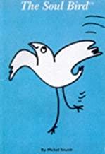 The Soul Bird: new edition
