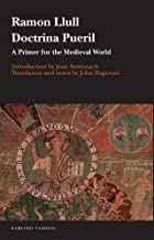 Doctrina pueril: A Primer for the Medieval World: 61
