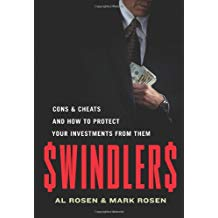 Swindlers: Cons & Cheats and How to Protect Your Investments from Them