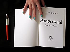 Ampersand: Notes on a Collection