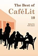 The Best of CaféLit 10