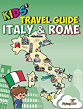 Kids' Travel Guide - Italy & Rome: The fun way to discover Italy & Rome--especially for kids: 8 [Lingua Inglese]